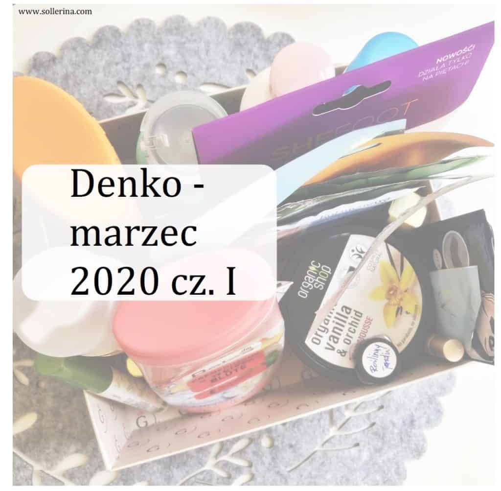 denko kosmetyczne marzec 2020